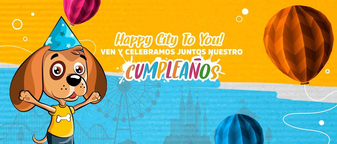 ¡Happy City te invita a celebremos juntos nuestro cumpleaños!